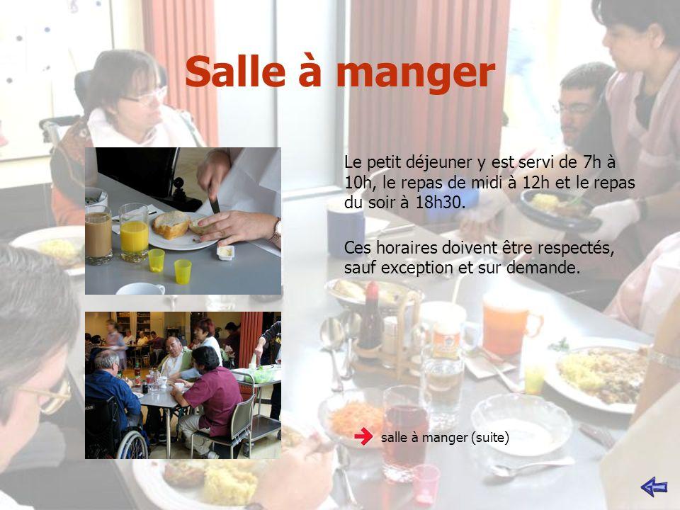 Salle à manger Le petit déjeuner y est servi de 7h à 10h, le repas de midi à 12h et le repas du soir à 18h30. Ces horaires doivent être respectés, sau