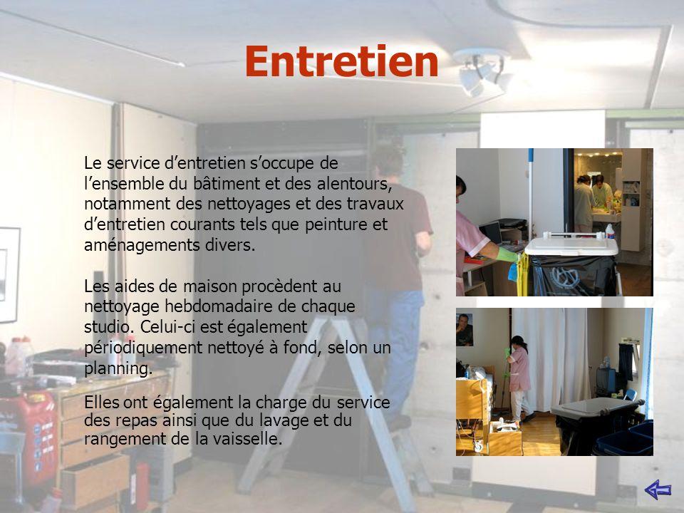 Entretien Le service dentretien soccupe de lensemble du bâtiment et des alentours, notamment des nettoyages et des travaux dentretien courants tels que peinture et aménagements divers.