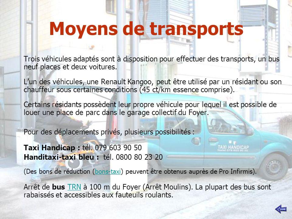 Moyens de transports Trois véhicules adaptés sont à disposition pour effectuer des transports, un bus neuf places et deux voitures. Lun des véhicules,