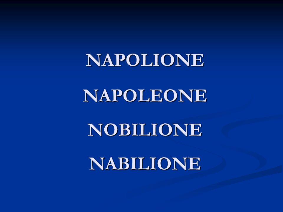 NAPOLIONE NAPOLEONE NOBILIONE NABILIONE