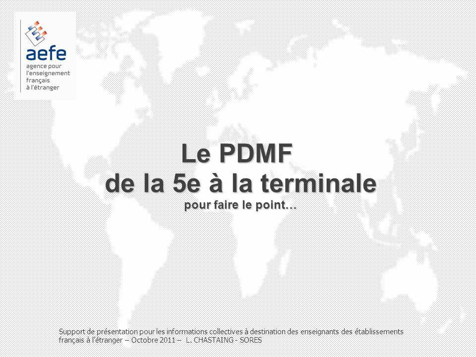 Le PDMF de la 5e à la terminale pour faire le point… Support de présentation pour les informations collectives à destination des enseignants des établ