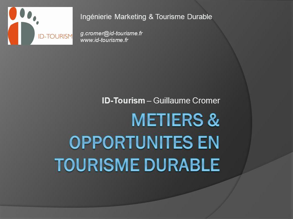 De nouveaux métiers dans le tourisme responsable.