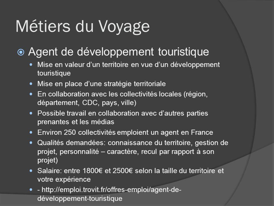Métiers du Voyage Agent de développement touristique Mise en valeur dun territoire en vue dun développement touristique Mise en place dune stratégie t