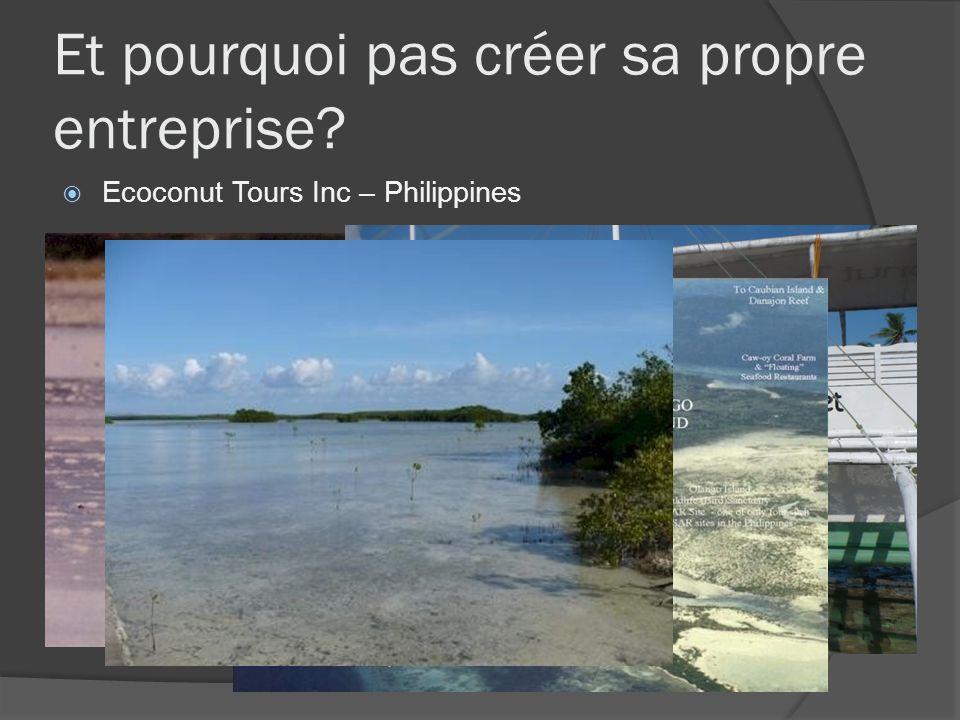 Et pourquoi pas créer sa propre entreprise? Ecoconut Tours Inc – Philippines