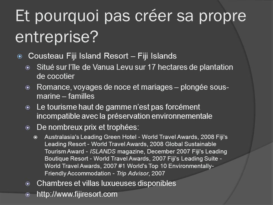 Et pourquoi pas créer sa propre entreprise? Cousteau Fiji Island Resort – Fiji Islands Situé sur lîle de Vanua Levu sur 17 hectares de plantation de c