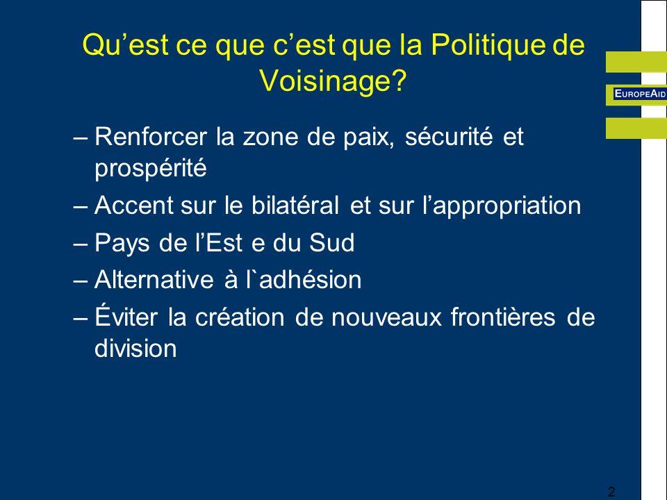 2 Quest ce que cest que la Politique de Voisinage.