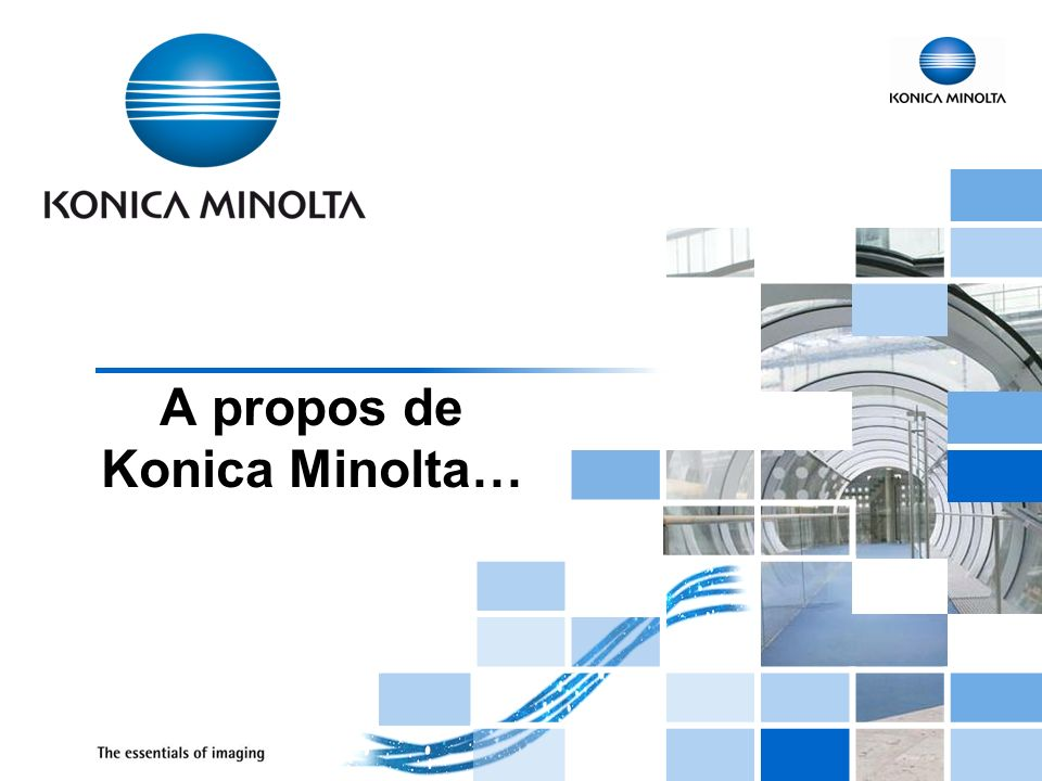 1 A propos de Konica Minolta…
