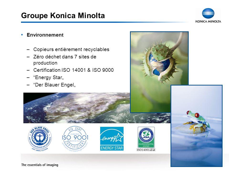 7 Groupe Konica Minolta Environnement –Copieurs entièrement recyclables –Zéro déchet dans 7 sites de production –Certification ISO 14001 & ISO 9000 –E