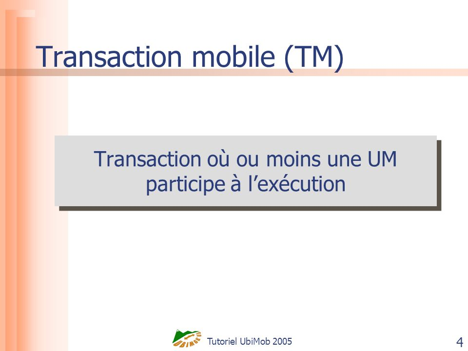 Tutoriel UbiMob 2005 45 Quelques conclusions Distributed execution models are not enough addressed Not enough adaptability to ME Not enough interest in reducing drawbacks of ME on mobile transaction execution (execution cost and frequent transaction failures) ACID properties relaxed The five execution models are not taken into account