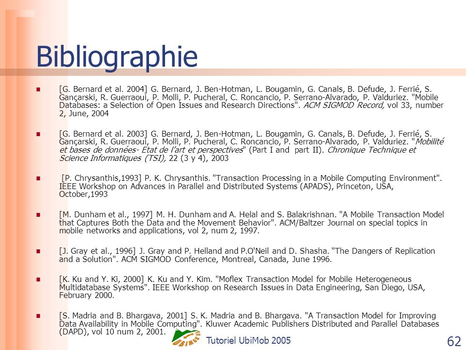 Tutoriel UbiMob 2005 62 Bibliographie [G. Bernard et al.