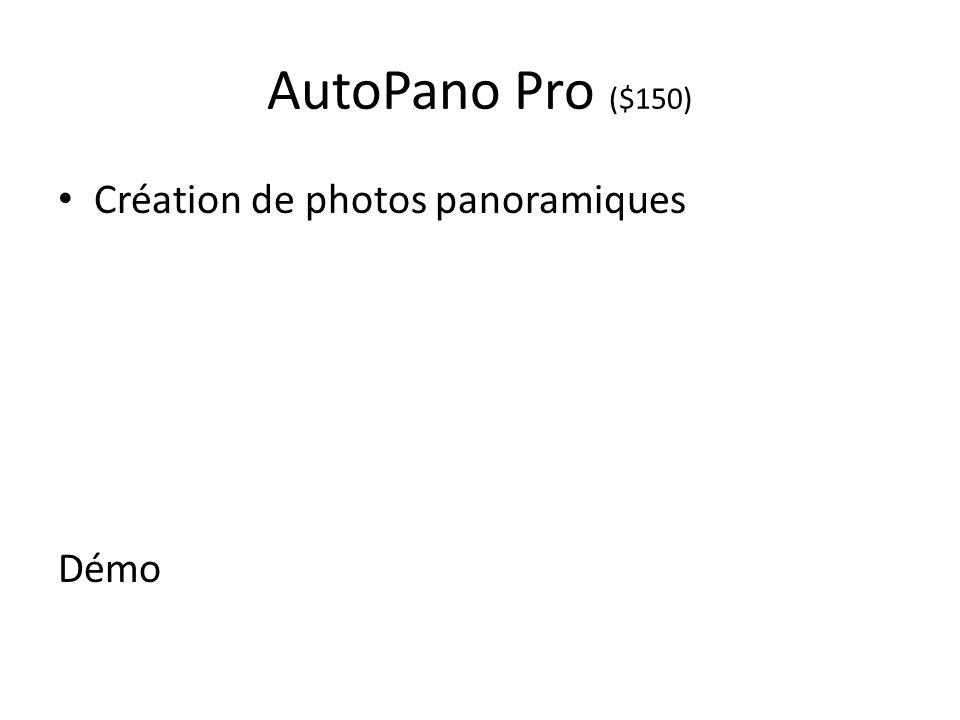 AutoPano Pro ($150) Création de photos panoramiques Démo