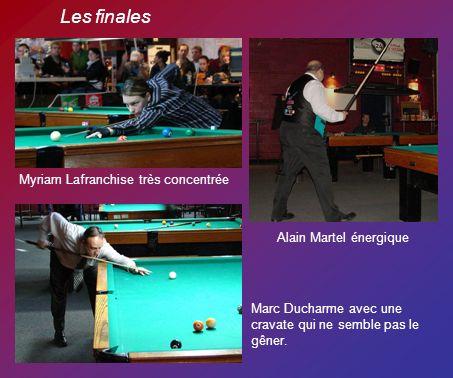Les finales Myriam Lafranchise très concentrée Alain Martel énergique Marc Ducharme avec une cravate qui ne semble pas le gêner.