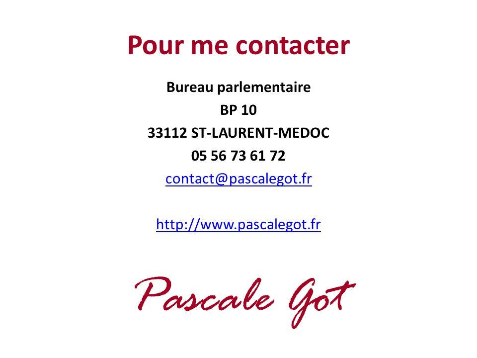 Pour me contacter Bureau parlementaire BP 10 33112 ST-LAURENT-MEDOC 05 56 73 61 72 contact@pascalegot.fr http://www.pascalegot.fr Pascale Got