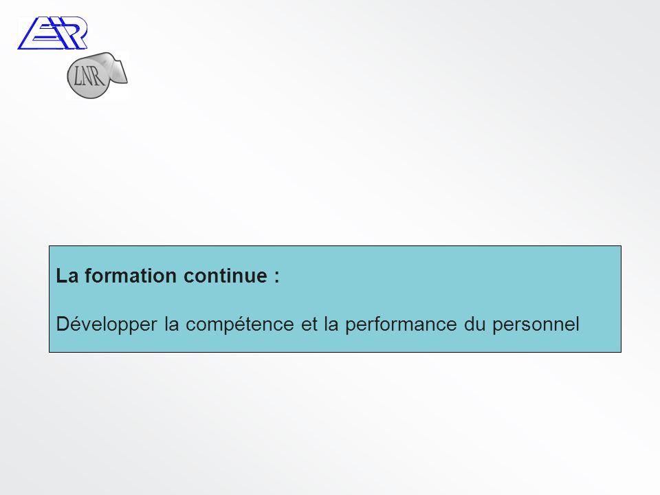 La formation continue : Développer la compétence et la performance du personnel