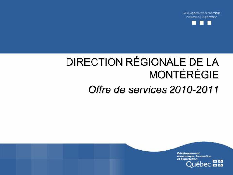 DIRECTION RÉGIONALE DE LA MONTÉRÉGIE Offre de services 2010-2011