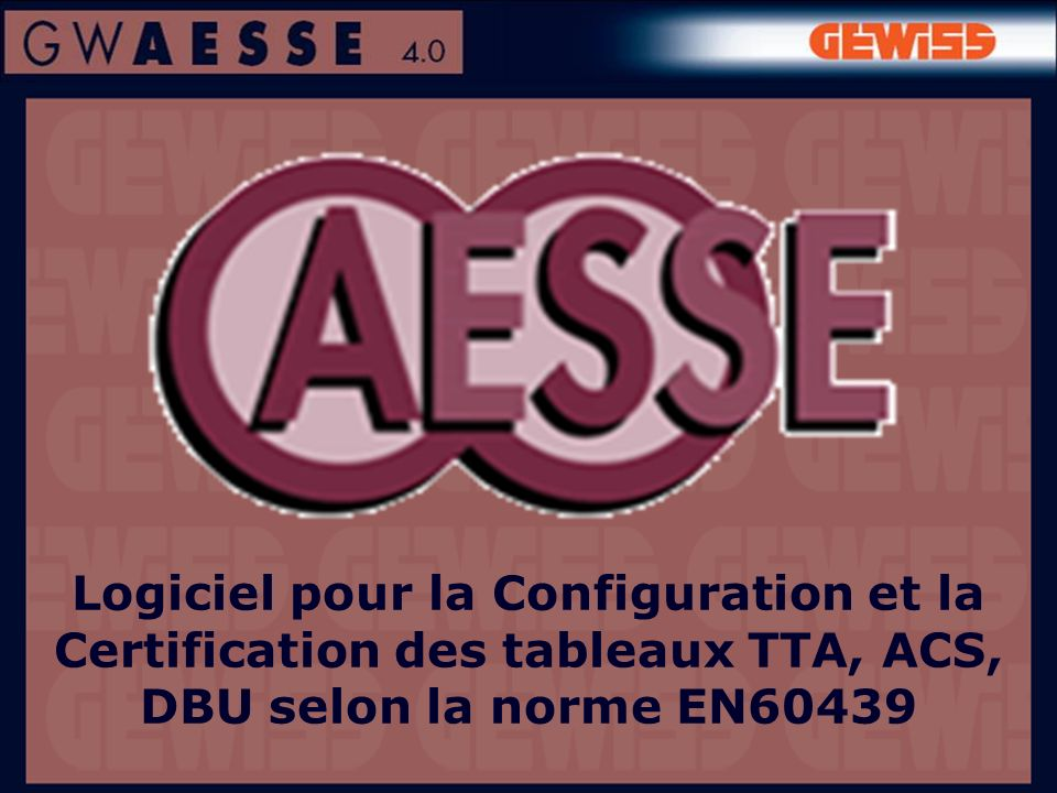 Logiciel pour la Configuration et la Certification des tableaux TTA, ACS, DBU selon la norme EN60439