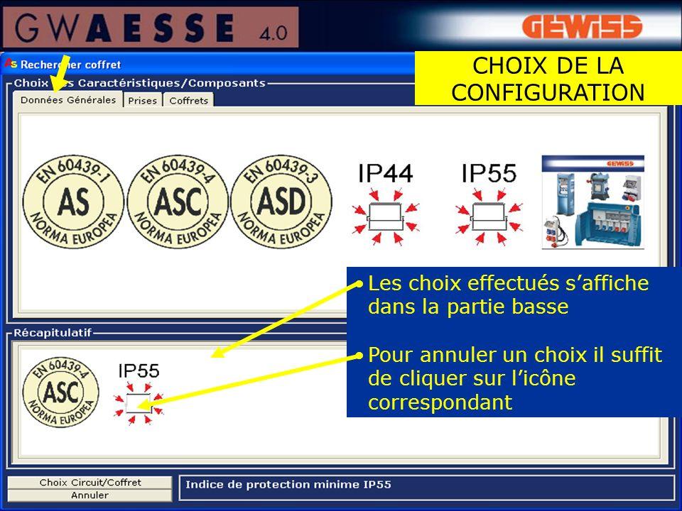 Les choix effectués saffiche dans la partie basse Pour annuler un choix il suffit de cliquer sur licône correspondant CHOIX DE LA CONFIGURATION