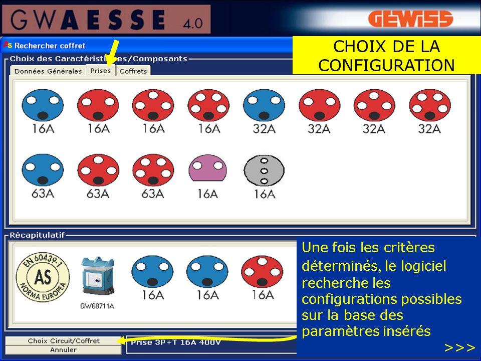 Une fois les critères déterminés, le logiciel recherche les configurations possibles sur la base des paramètres insérés >>> CHOIX DE LA CONFIGURATION