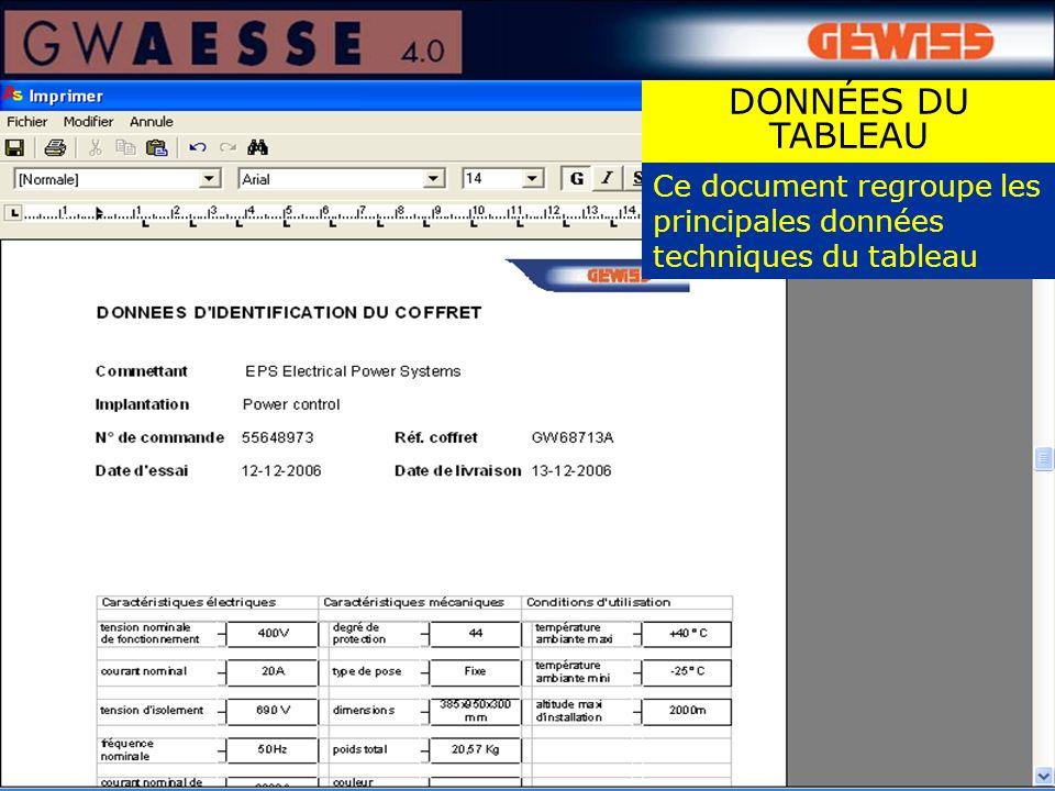 Ce document regroupe les principales données techniques du tableau DONNÉES DU TABLEAU