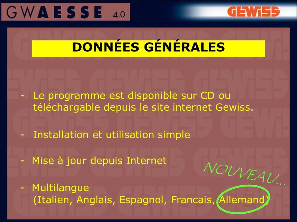 DONNÉES GÉNÉRALES -Le programme est disponible sur CD ou téléchargable depuis le site internet Gewiss. -Installation et utilisation simple - Mise à jo
