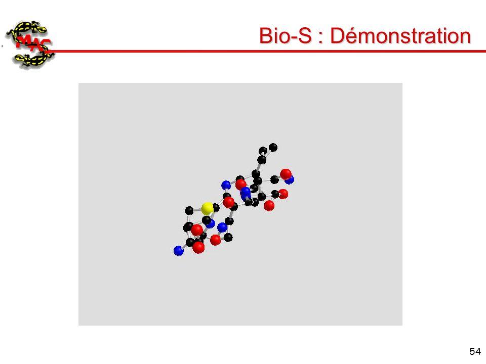 54 Bio-S : Démonstration