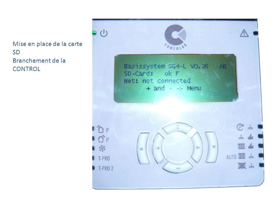 Mise en place de la carte SD Branchement de la CONTROL