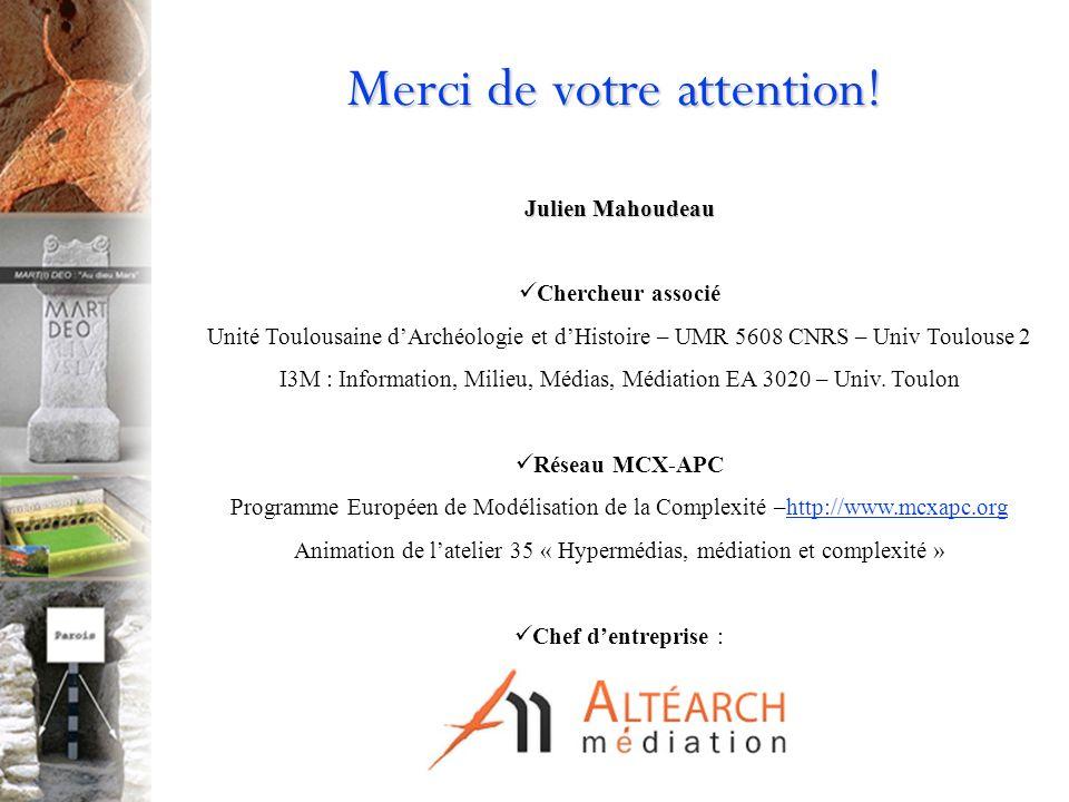 Julien Mahoudeau Chercheur associé Unité Toulousaine dArchéologie et dHistoire – UMR 5608 CNRS – Univ Toulouse 2 I3M : Information, Milieu, Médias, Médiation EA 3020 – Univ.