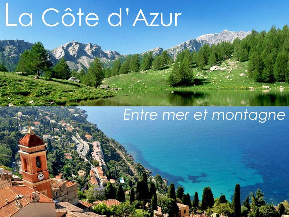 L a Côte dAzur Entre mer et montagne