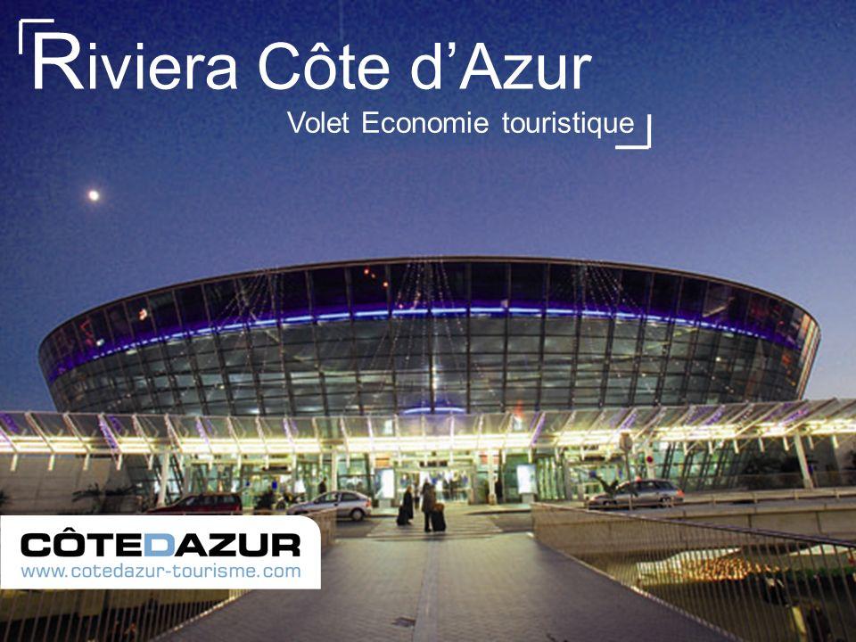 Volet Economie touristique R iviera Côte dAzur