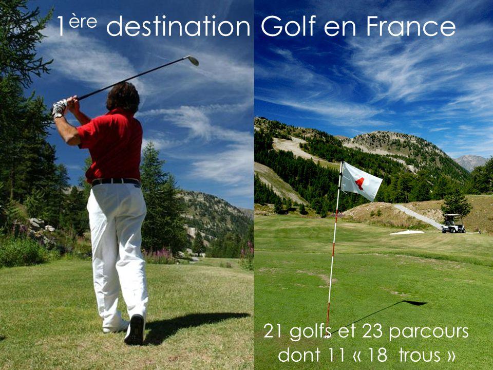1 ère destination Golf en France 21 golfs et 23 parcours dont 11 « 18 trous »