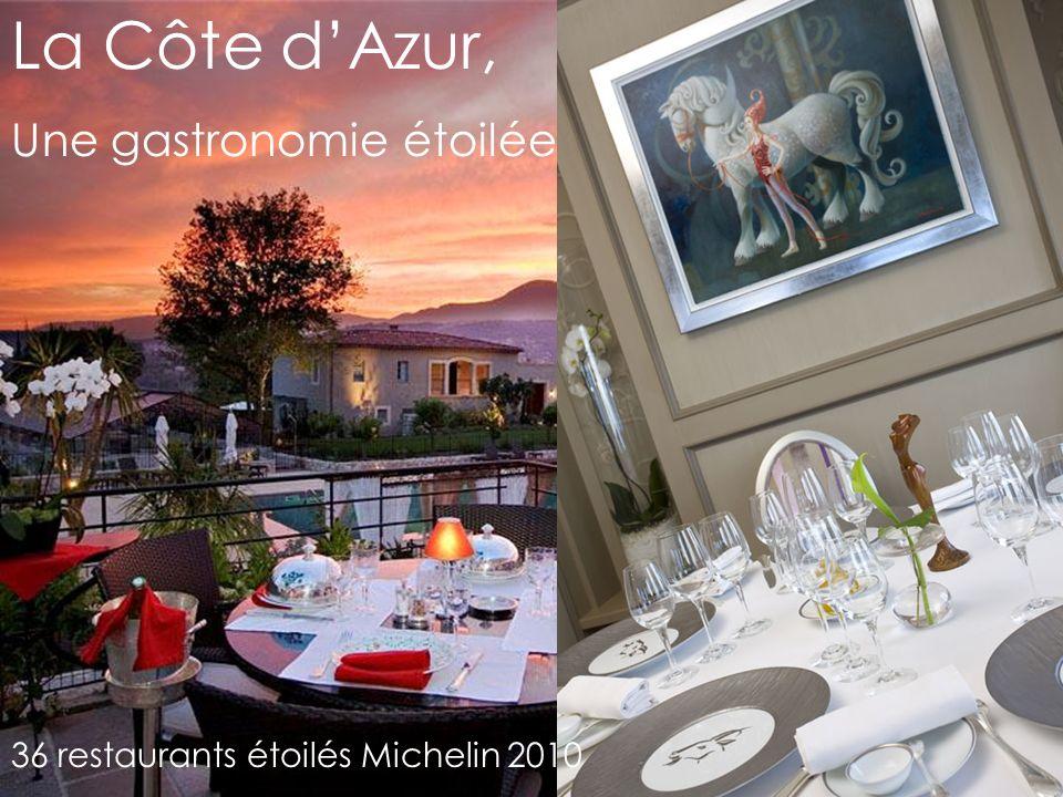 La Côte dAzur, Une gastronomie étoilée 36 restaurants étoilés Michelin 2010