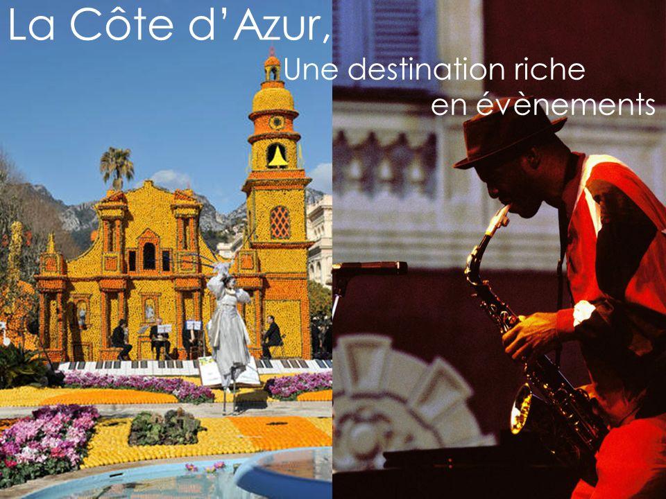 La Côte dAzur, Une destination riche en évènements