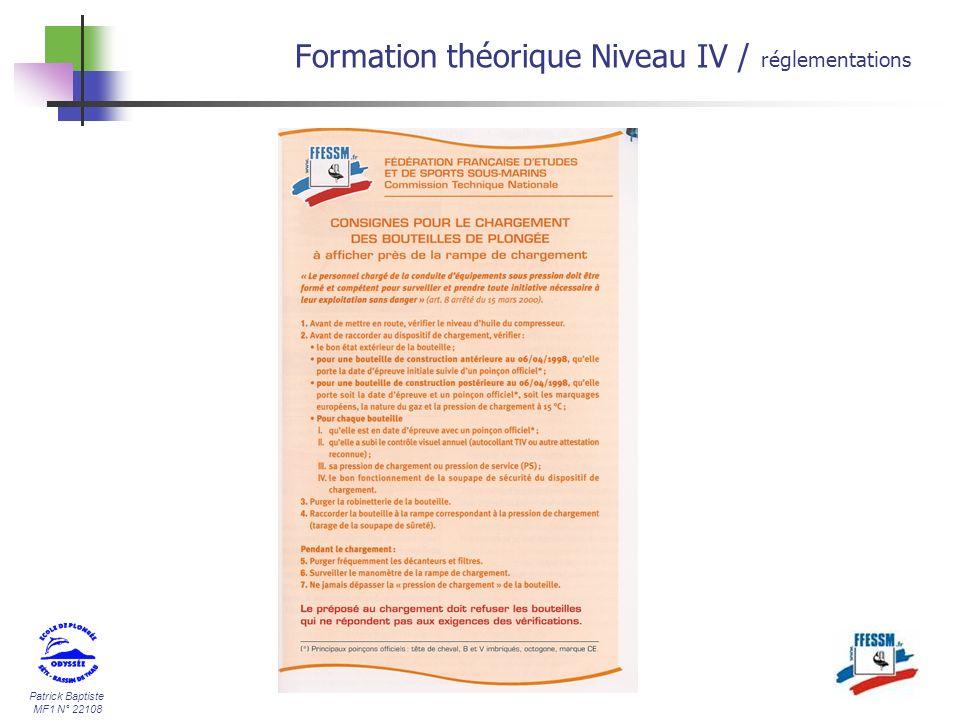 Patrick Baptiste MF1 N° 22108 Formation théorique Niveau IV / réglementations
