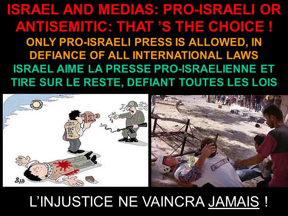 ISRAEL AND MEDIAS: PRO-ISRAELI OR ANTISEMITIC: THAT S THE CHOICE .