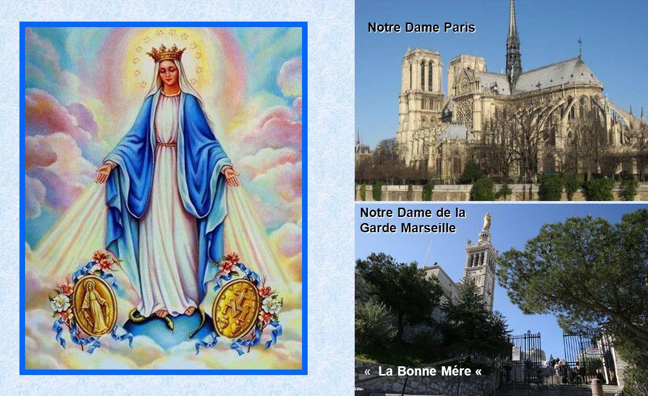 Notre Dame Paris Notre Dame de la Garde Marseille « « La Bonne Mére «