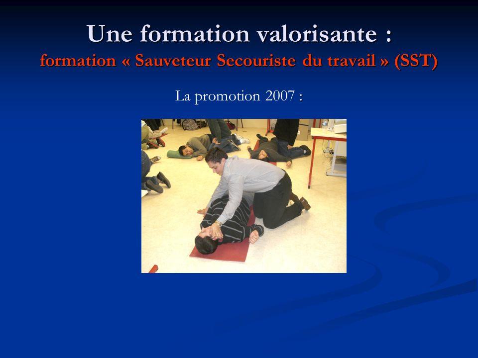 Une formation valorisante : formation « Sauveteur Secouriste du travail » (SST) : La promotion 2007 :
