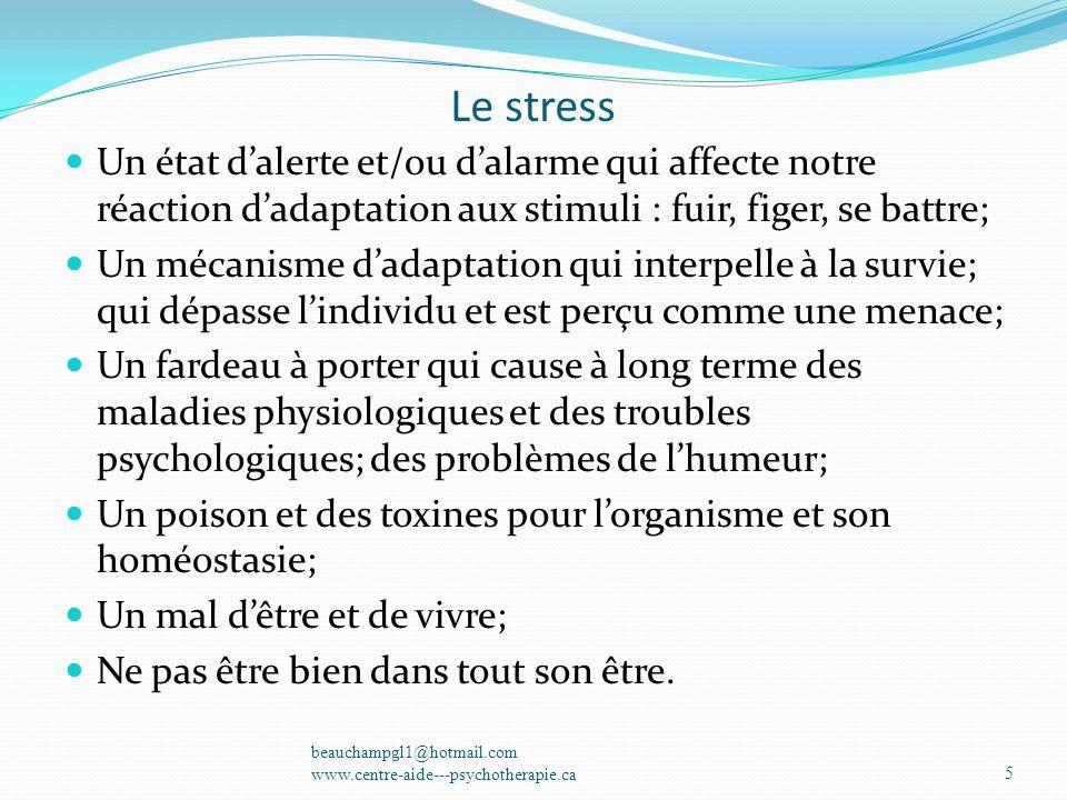 Le stress Un état dalerte et/ou dalarme qui affecte notre réaction dadaptation aux stimuli : fuir, figer, se battre; Un mécanisme dadaptation qui inte