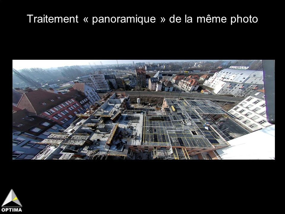 Traitement « panoramique » de la même photo