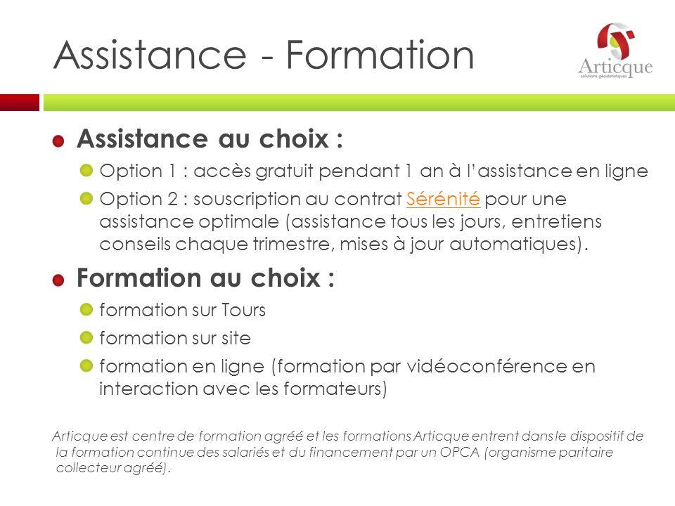 Assistance - Formation Assistance au choix : Option 1 : accès gratuit pendant 1 an à lassistance en ligne Option 2 : souscription au contrat Sérénité