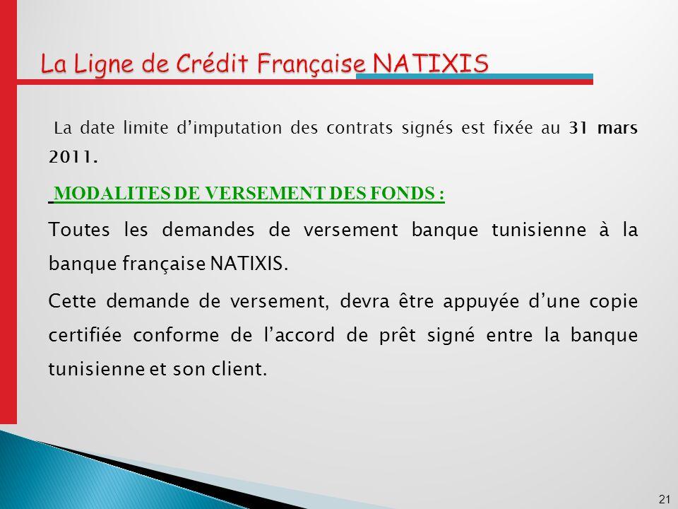 21 La date limite dimputation des contrats signés est fixée au 31 mars 2011.