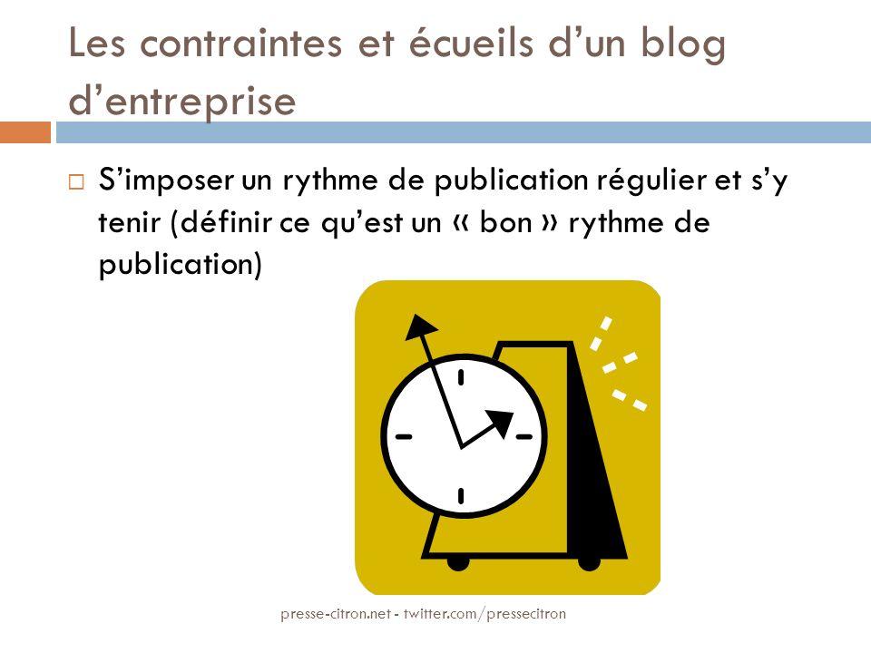 Les contraintes et écueils dun blog dentreprise Simposer un rythme de publication régulier et sy tenir (définir ce quest un « bon » rythme de publicat