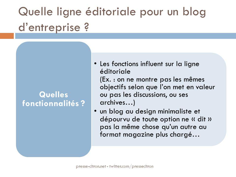 Quelle ligne éditoriale pour un blog dentreprise ? Les fonctions influent sur la ligne éditoriale (Ex. : on ne montre pas les mêmes objectifs selon qu