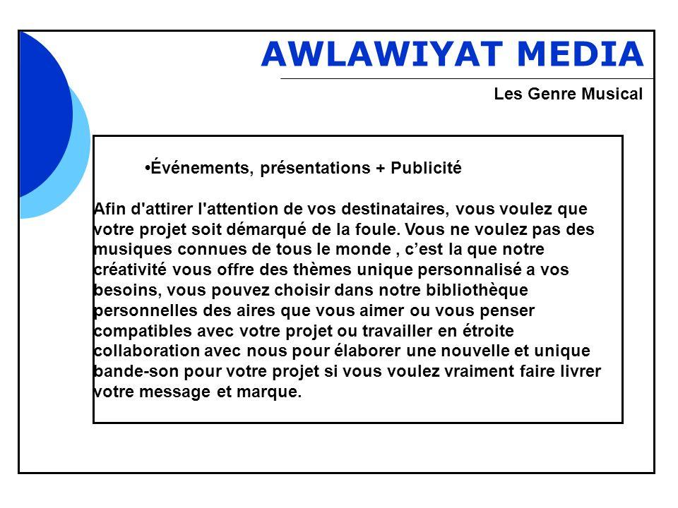 Bbb AWLAWIYAT MEDIA Événements, présentations + Publicité Afin d'attirer l'attention de vos destinataires, vous voulez que votre projet soit démarqué