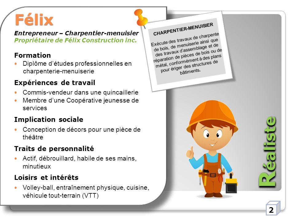 Entrepreneur – Charpentier-menuisier Propriétaire de Félix Construction inc.
