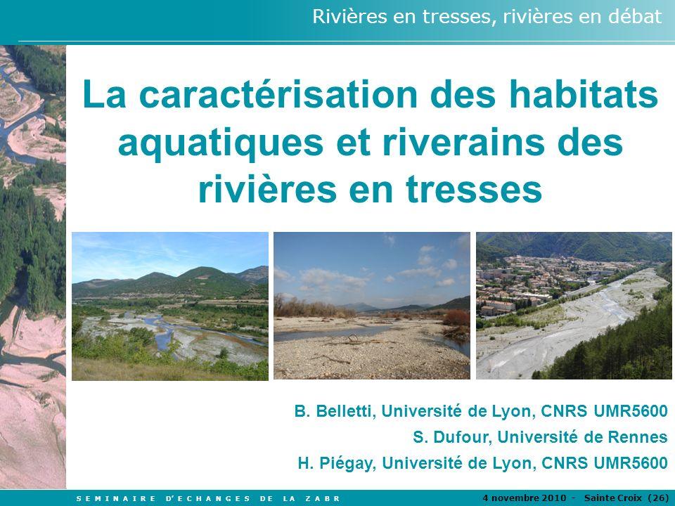 S E M I N A I R E D E C H A N G E S D E L A Z A B R 4 novembre 2010 - Sainte Croix (26 ) Rivières en tresses, rivières en débat TITRE Auteurs La carac
