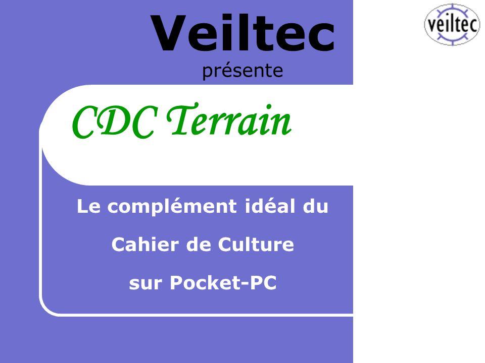 Veiltec présente Le complément idéal du Cahier de Culture sur Pocket-PC CDC Terrain