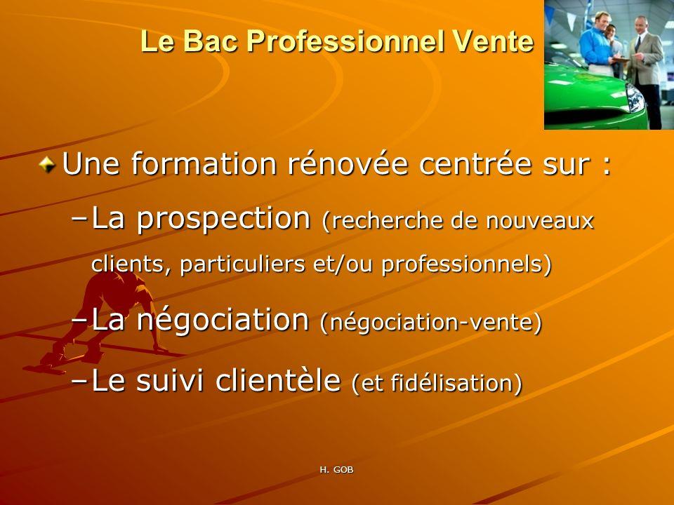 Une formation rénovée centrée sur : –La prospection (recherche de nouveaux clients, particuliers et/ou professionnels) –La négociation (négociation-ve