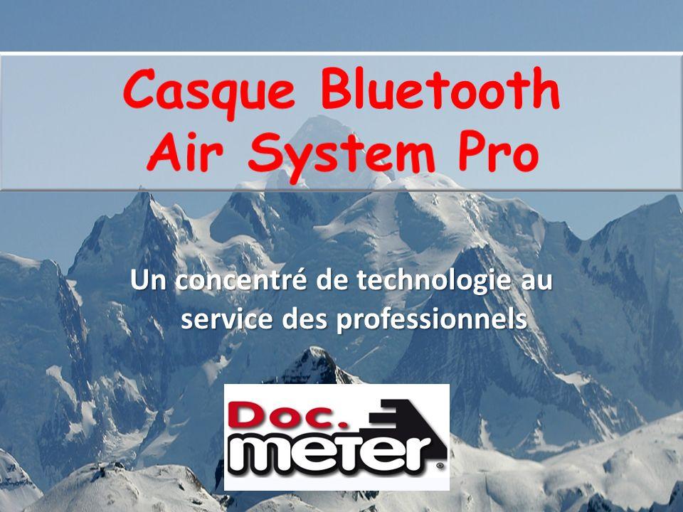 Casque Bluetooth Air System Pro Cibles Les professionnels du ski Pisteurs secouristes Agents des remontées mécaniques Moniteurs