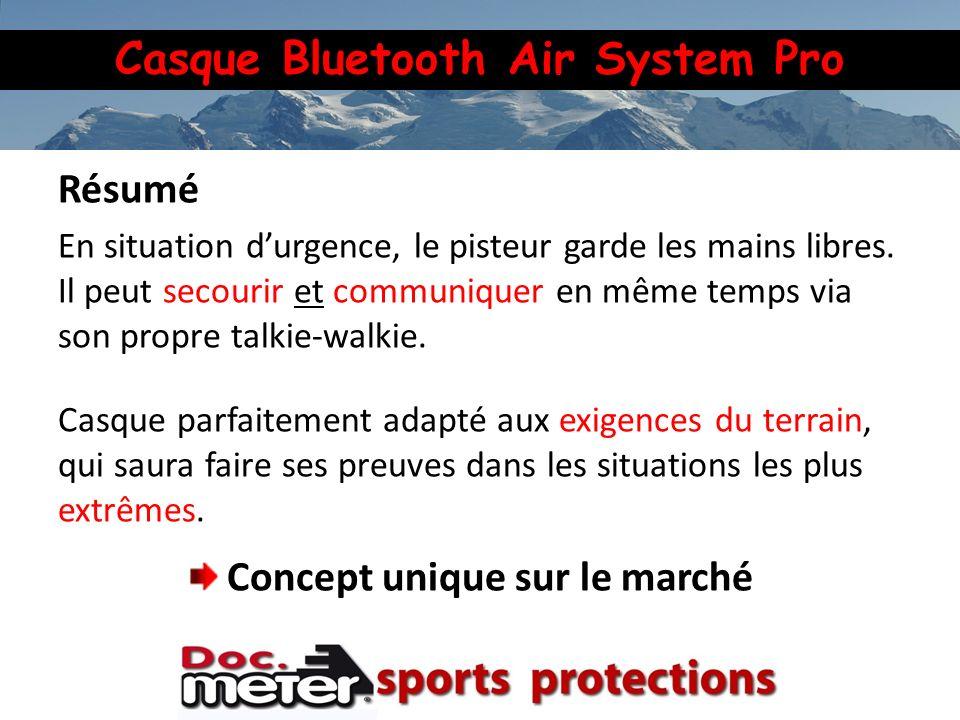 Casque Bluetooth Air System Pro Résumé En situation durgence, le pisteur garde les mains libres. Il peut secourir et communiquer en même temps via son