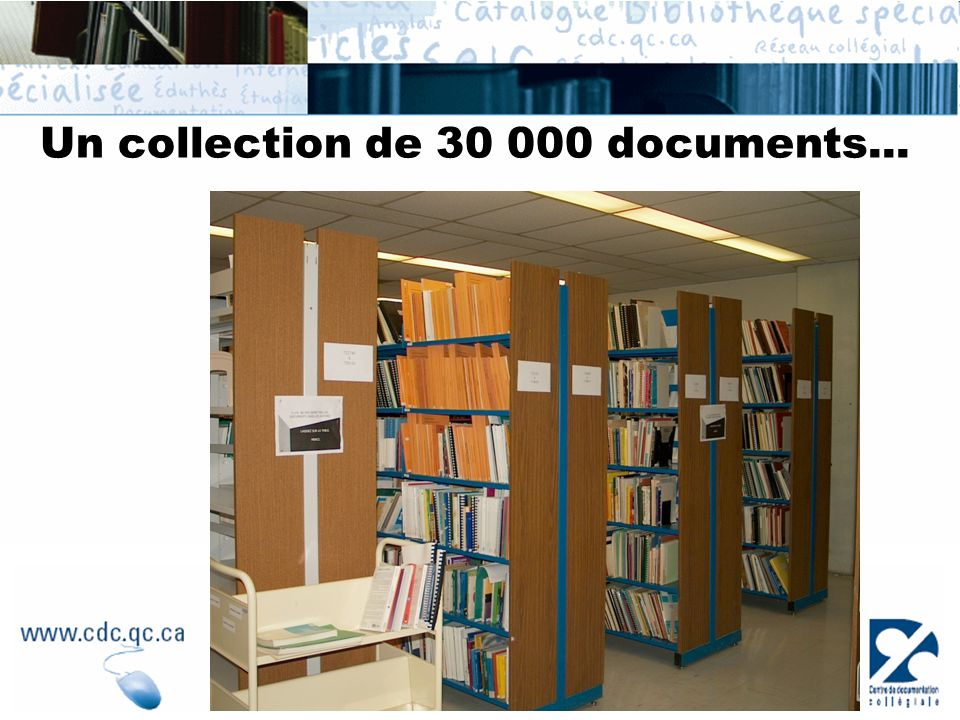 Un collection de 30 000 documents...